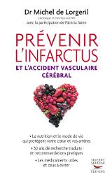 Livre : Prévenir l'infarctus et l'accident vasculaire cérébral