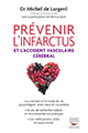 Livre : Prvenir linfarctus et laccident vasculaire crbral
