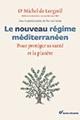 Livre : Le nouveau régime méditerranéen